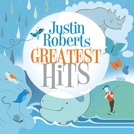 Justin Roberts Greatest Hits Album